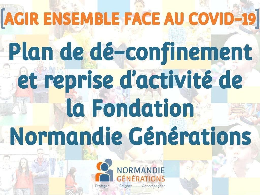 Reprise d'activité et plan de dé-confinement de la Fondation Normandie Générations